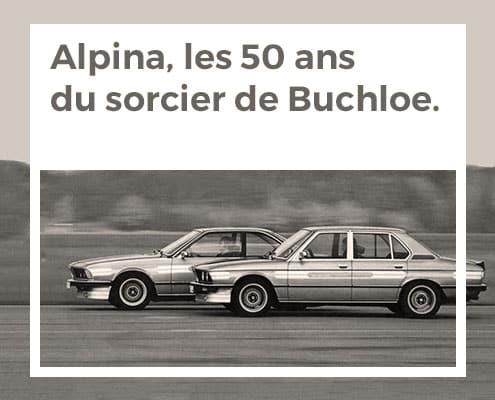 Alpina, les 50 ans du sorcier de Buchloe
