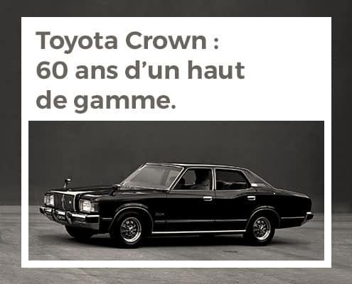 Toyota Crown : 60 ans d'un haut de gamme
