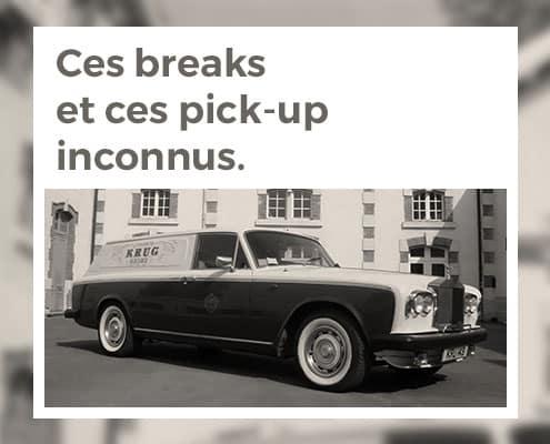 Ces breaks et ces pickup inconnus