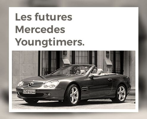 Les futures Mercedes Youngtimers