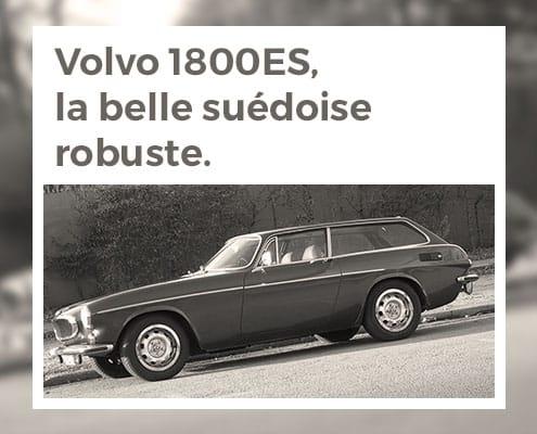 Volvo 1800ES, la belle suédoise robuste