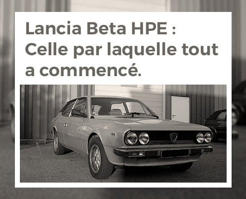 Lancia Beta HPE : le break de chasse italien, celle par laquelle tout a commencé