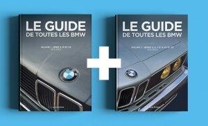 Le Guide de Toutes les BMW volume 1 et volume 2