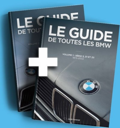 Les Guides de toutes les BMW Volume 1 et Volume 2 : Série 3 E21, Série 3 E30, Série 3 E36, Série 5 E12, Série 5 E28, Série 5 E34, Série 5 E39, Série 6 E24, Série 7 E23, Série 7 E32, Série 7 E38, Série 8 E31, Z1, Z3, Z8, M1 - 1972-2004