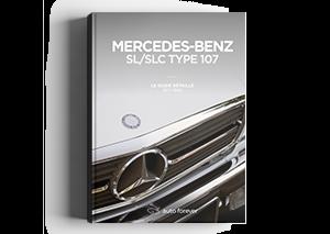 Couverture du Guide détaillé de la Mercedes SL / SLC type 107