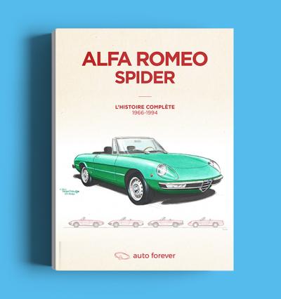 Alfa Romeo Spider type 105/115 1966-1994 - livre l'histoire complète
